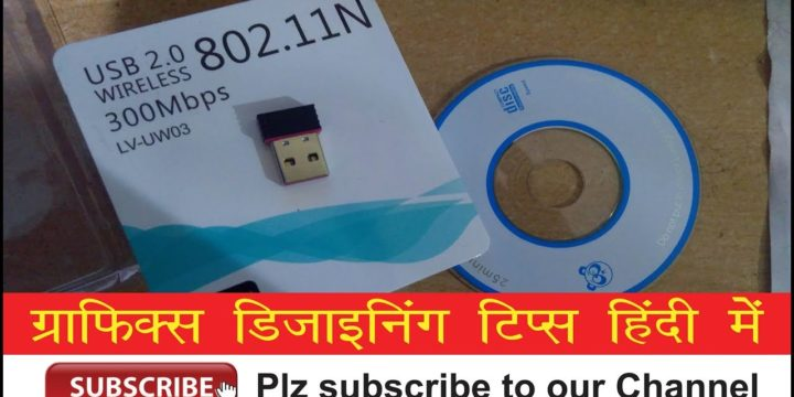 How to Install Driver for LV-UW03 802.11N Wireless Wi-Fi USB Card – Hindi Video