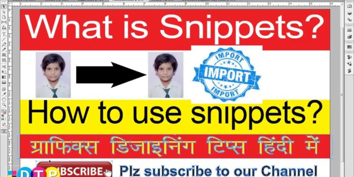 How to use Snippets and Content Placer Tool in Indesign – Indesign Secrets in Hindi