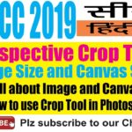 Photoshop CC 2019 सीखे हिंदीं में : Crop Tool, Canvas Size and Image Size – Detailed Tutorial in Hindi